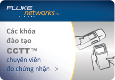 Khóa đào tạo CCTT (Cable Certification Test Technician)